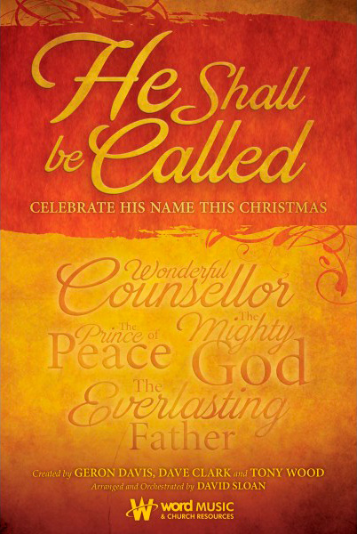 HE SHALL BE CALLED: Celebrate His Name This Christmas