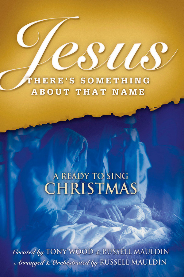 JESUS: THERE'S SOMETHING ABOUT THAT NAME